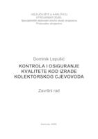 prikaz prve stranice dokumenta KONTROLA I OSIGURANJE KVALITETE KOD IZRADE KOLEKTORSKOG CJEVOVODA